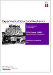 "Course book and compendium for course 11331 ""Experimental Structural Mechanics"""